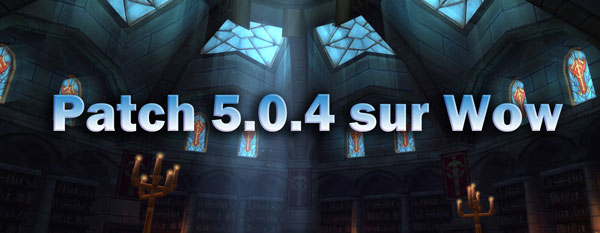 Patch 5.0.4 Wow